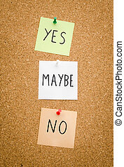 Yes maybe no - YES maybe No written on red white and green...