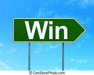 Business concept: Win on road sign background