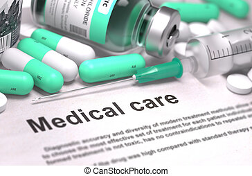 Medical Care - Concept. - Medical Care - Printed with Mint...