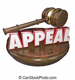 Appeal Word Judge Gavel Reverse Decision Retrial Request -...