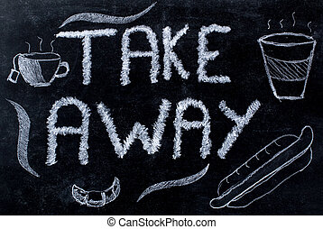 Take away advertisement written on black chalkboard...