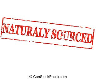 Naturaly sourced - Rubber stamp with text naturaly sourced...