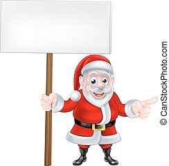 Cartoon Santa Christmas Sign - Cartoon Santa Claus holding a...