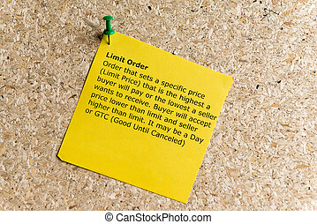 limit order word typed on a paper and pinned to a cork...