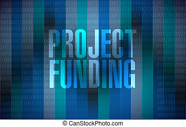 Project Funding binary sign concept illustration design...