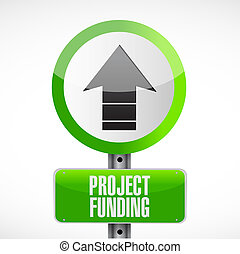 Project Funding road sign concept illustration design...