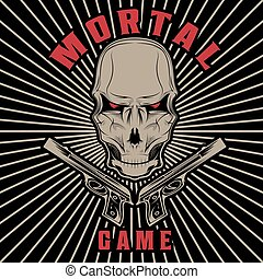 mortal game illustration with skull and guns