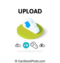 Upload icon in different style - Upload icon, vector symbol...