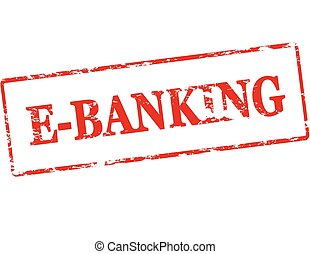 E banking - Rubber stamp with text e banking inside, vector...