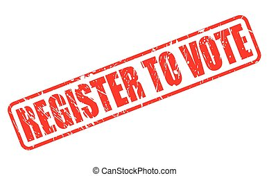 REGISTER TO VOTE red stamp text on white