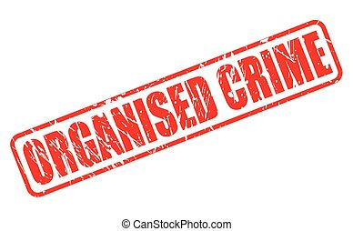 ORGANISED CRIME red stamp text