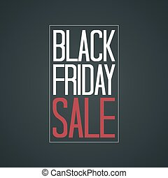 Black Friday Sale Poster Vector Illustration White Red Text...