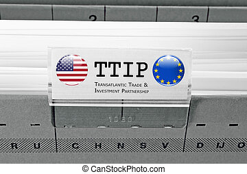 TTIP - Transatlantic Trade and Investment Partnership - TTIP...