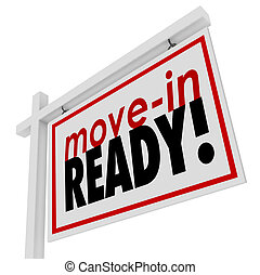 Move-in Ready House Home for Sale Sign - Move-in Ready words...