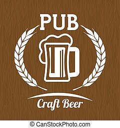Pub beer and alcohol advert design, vector illustration...