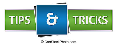 Tips And Tricks Green Blue - Trips and tricks text written...