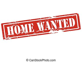 Home wanted - Rubber stamp with text home wanted inside,...