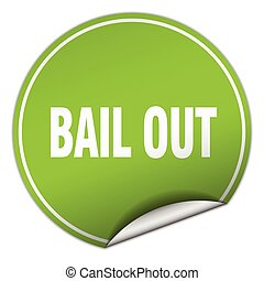 bail out round green sticker isolated on white
