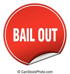 bail out round red sticker isolated on white