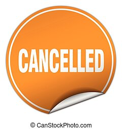 cancelled round orange sticker isolated on white