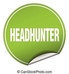headhunter round green sticker isolated on white