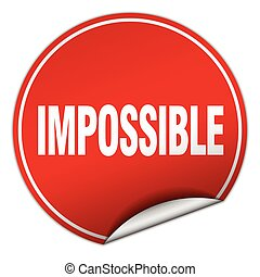 impossible round red sticker isolated on white