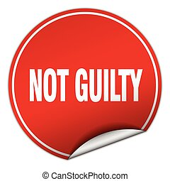 not guilty round red sticker isolated on white