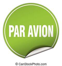 par avion round green sticker isolated on white