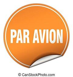 par avion round orange sticker isolated on white
