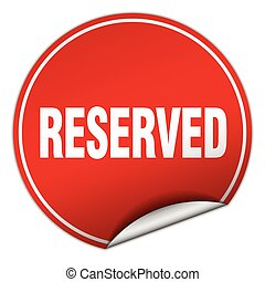 reserved round red sticker isolated on white
