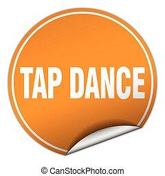 tap dance round orange sticker isolated on white