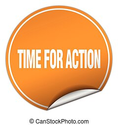 time for action round orange sticker isolated on white