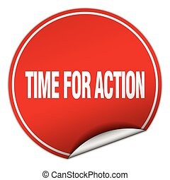 time for action round red sticker isolated on white