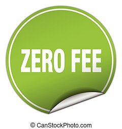 zero fee round green sticker isolated on white