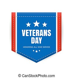 Veterans day badge - Veterans day banner or badge. Vector...