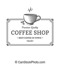 Coffee shop sign - Vector vintage Coffee Shop sign Emblem...
