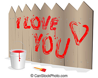 Inscription on fence - Bucket with paint and love...