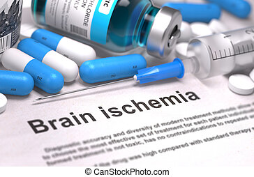 Brain Ischemia Diagnosis. Medical Concept. Composition of...