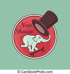 Hand drawn circus lable with an elephant on a skateboard and...