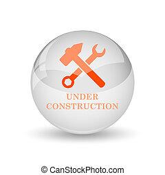 Under construction icon Internet button on white background...