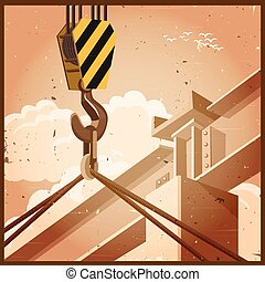 hi rise construction old poster - Vector illustration on the...