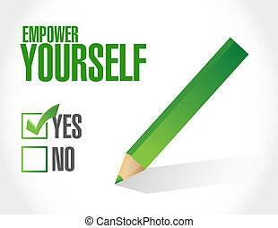 Empower Yourself approval sign concept illustration design...