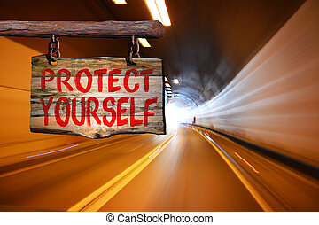 Protect yourself sign