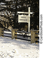"""Winter Wonderland - A fence and a sign saying\"""" Winter..."""
