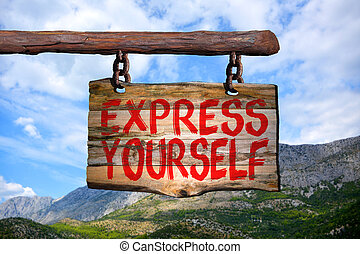 Express yourself sign with mountain blurred background