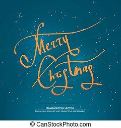 Christmas handwritten lettering - Christmas lettering....