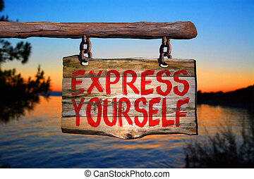 Express yourself sign with sunset blurred background