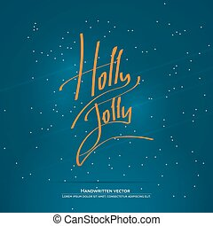 Christmas handwritten lettering - Holly Jolly lettering...