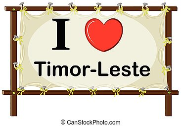 I love Timor Leste sign illustration