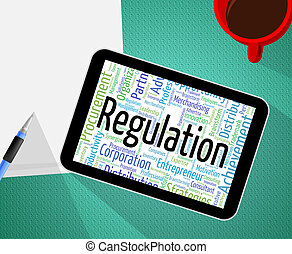 Regulation Word Means Edict Rule And Law - Regulation Word...